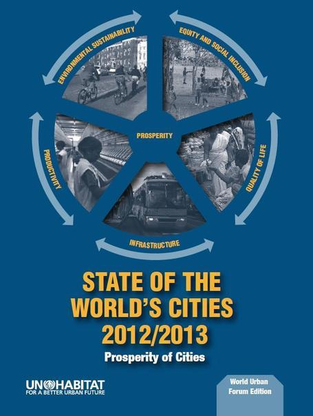 UN-HABITAT's State of the World's Cities 2012/2013 Report | Trends in Sustainability | Scoop.it