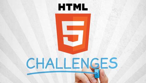 Top 6 HTML5 Challenges | The Upside Learning Blog | Laboratorio de Herramientas | Scoop.it