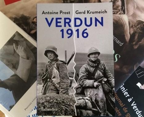 Les livres de la spéciale Apocalypse-Verdun (1) : Verdun 1916 | Nos Racines | Scoop.it