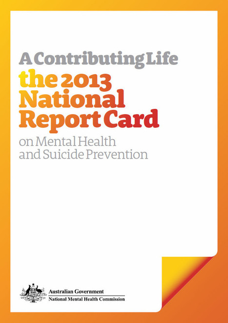 Our Report Card - National Mental Health Commission   Spirituality and Mental Health   Scoop.it