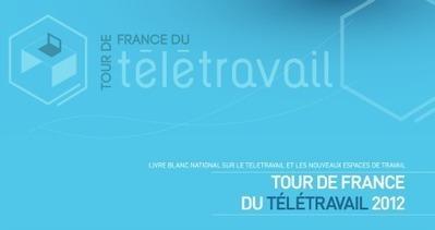 Télécharger le Livre blanc du Tour de France du télétravail et des tiers lieu | Zevillage : télétravail, coworking et nouvelles formes de travail | l'atelier des collines | Scoop.it