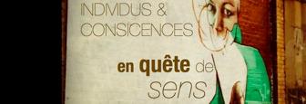 Individus & Consciences: en quête de sens