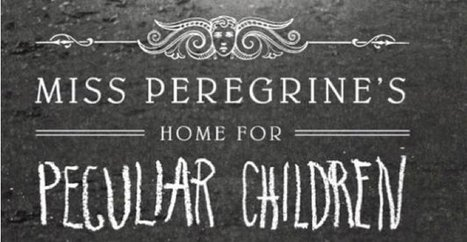 Tim Burton to direct Miss Peregrine's Home For Peculiar Children | LibraryLinks LiensBiblio | Scoop.it