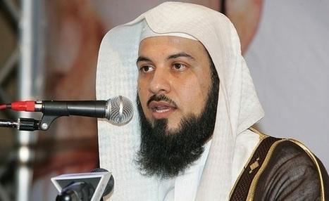 Arabie Saoudite : Arrestation du cheikh Mohamed al-Arifi   Islam News   Scoop.it