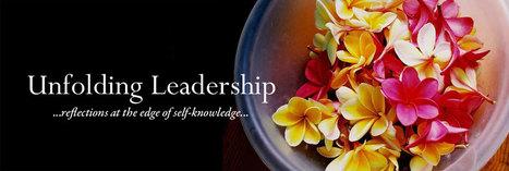 An Ultimate Kind of Creativity   Unfolding Leadership   Careers & Leadership   Scoop.it