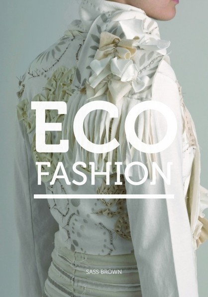 Interview with Sass Brown: Fashion + ... - Fashion Projects | Trendy Ecofriendly Mag | Scoop.it