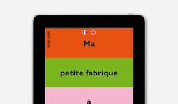 Appli : Ma Petite Fabrique à Histoires   Ressources en médiation numérique   Scoop.it