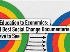 From Education to Economics: The 40 Best Social Change Documentaries You Have to See   IB Economics Regent's Bangkok   Scoop.it