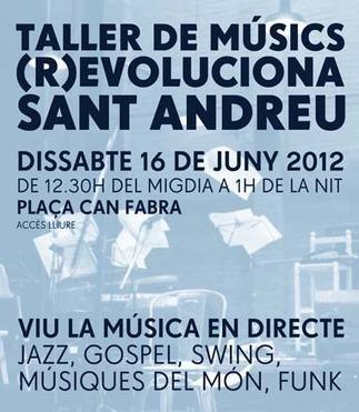 Taller de Músics (R)evoluciona Sant Andreu | Actualitat Musica | Scoop.it