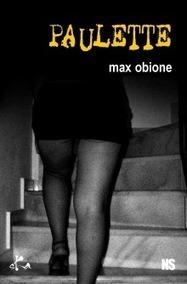 Livre erotique - ClearPassion, Paulette - Max Obione   Clearpassion - La librairie numérique 100% féminine   Scoop.it