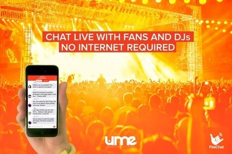 Disco Donnie Presents Announces Partnership With Firechat App For UME | Trance Hub | Open Garden Press Coverage | Scoop.it