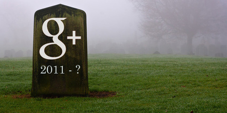 What Would Happen If Google Really Did Kill Google+? | Business Wales - Socially Speaking | Scoop.it