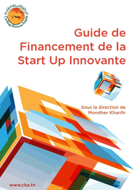 Guide de financement de la start up innovante | Genomedika | Scoop.it