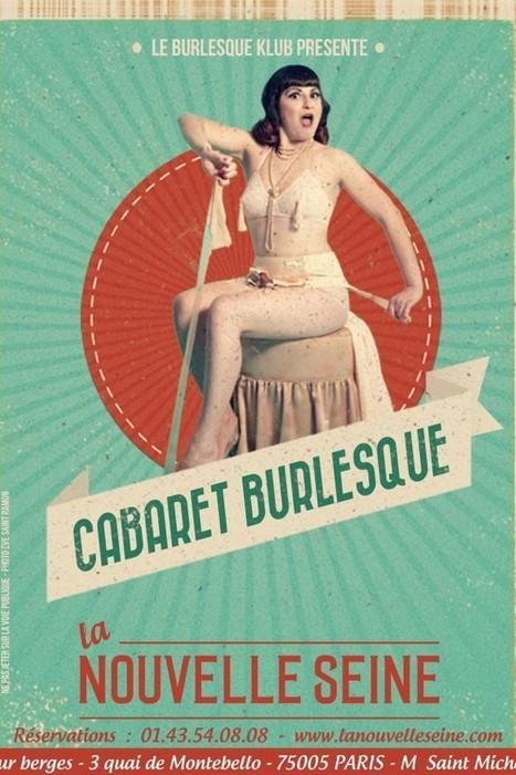 Le Cabaret burlesque débarque à La Nouvelle Seine | Valentina del Pearls (Le Burlesque Klub) | Scoop.it
