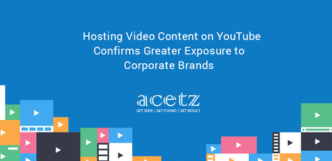 Hosting Video Content on YouTube Confirms Greater Exposure to Corporate Brands   Trap Mosquito   Scoop.it