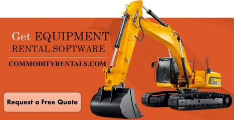 Online Equipment Rental Management Software | CommodityRentals | Scoop.it