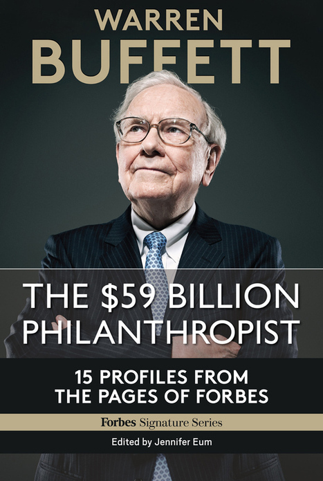 "Warren Buffett's Idea Of Heaven: ""I Don't Have To Work With People I Don't Like"" - Forbes 