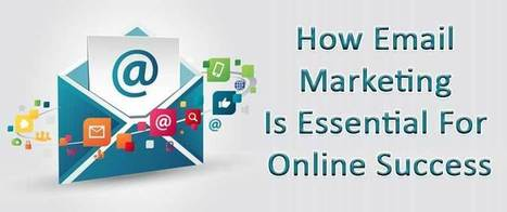 How Email Marketing Is Essential For Online Success | AlphaSandesh Email Marketing Blog | online marketing | Scoop.it
