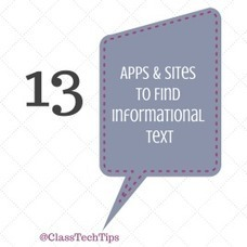 13 Apps & Sites to Find Informational Text - @ClassTechTips | iPads in Education | Scoop.it