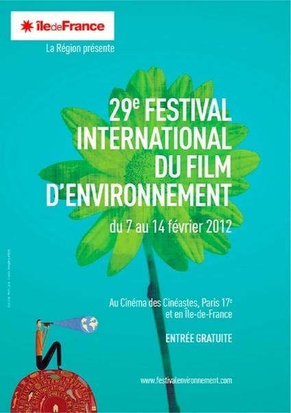 Festival International du Film d'Environnement 2013 : 140 films d'une trentaine de pays en compétition - [CDURABLE.info l'essentiel du développement durable] | Mediapeps | Scoop.it