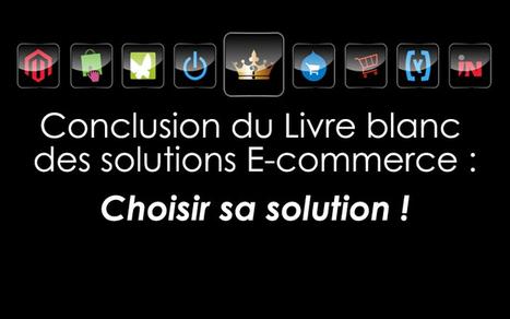 Choisir sa solutions Ecommerce | ecommerce prestashop | Scoop.it