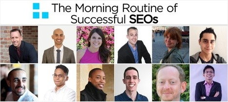 The Morning Routine of The Most Successful SEOs' | seo strategy | Scoop.it