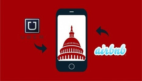 Sharing Economy Companies Like Uber and Airbnb Make Lobbying a Priority - In The Capital | testing magazine | Scoop.it