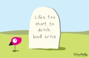 24 Funny Wine Quotes | Wine Folly | Wine, history and culture... | Scoop.it