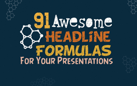 91 Awesome Headline Formulas To Make Your Presentations Instantly Attractive | Business in a Social Media World | Scoop.it