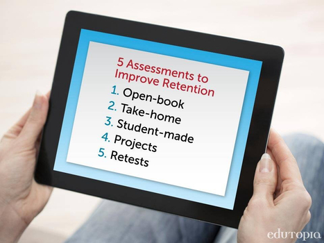 5 Assessment Forms That Promote Content Retention | Assessment strategies for teaching and learning | Scoop.it