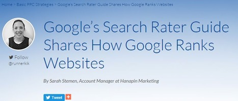 Google's Search Rater Guide Shares How Google Ranks Websites | New Media Skills | Scoop.it