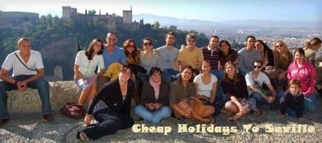 Holidays In Seville Flight Hotel | Rubyui | Scoop.it