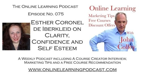OLP075 - Clarity, Confidence and Self Esteem | Leadership and Leaders | Scoop.it