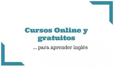 Cursos online y gratuitos para aprender inglés | Aprender idiomas | Scoop.it