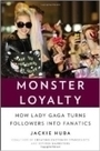 Monster Loyalty: Savvy Business Tips From Lady Gaga to You | Business Coaching | Scoop.it