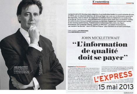 """John Micklethwait: """"L'information de qualité doit se payer""""   DocPresseESJ   Scoop.it"""