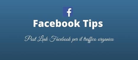Come creare un Post Link su Facebook | Social Media Marketing | Scoop.it