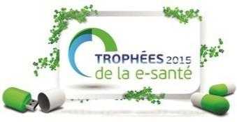 Trophées 2015 de la e-santé : 27 finalistes sélectionnés — Silver Economie | Buzz e-sante | Scoop.it