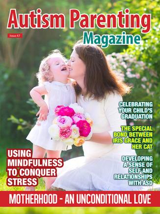 Issue 47 - Motherhood - An Unconditional Love - Autism Parenting Magazine   Autism Parenting   Scoop.it
