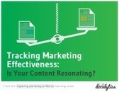 Tracking Marketing Effectiveness: Is Your Content Resonating? | Content Marketing | Scoop.it