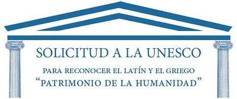El Latín y el Griego, Patrimonio de la Humanidad   Culturaclasica.com   Ollarios   Scoop.it