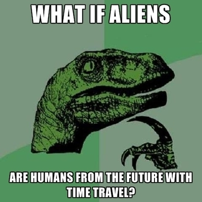 What If Aliens Are Humans From The Future With Time Travel? | science | Scoop.it
