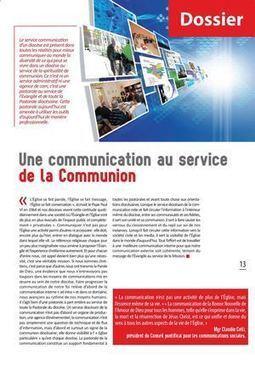 La communication au service de la communion- Un dossier réalisé par Sophie Nouaille   Journaliste spécialiste des questions religieuses   Scoop.it