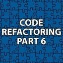 Code Refactoring 6 | Software Architecture | Scoop.it