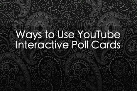 Ways to Use YouTube Interactive Poll Cards | YouTube Marketing | Scoop.it