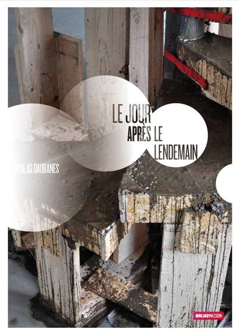 Nicolas Daubanes - Le jour après le lendemain - Maison Salvan - 30/05<10/07/13   L'art contemporain à Toulouse   Scoop.it