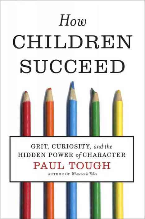 Why Grit, Not IQ, Predicts Success | Teaching to the Core | Scoop.it