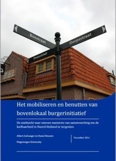 Waardevol rapport Universiteit Wageningen over burgerinitiatief. Met concrete aanbevelingen voor zowel de gemeente als burgerinitiatieven. | Netwerksamenleving - e-participatie, hnw, informatie 2.0, community, social media | Scoop.it