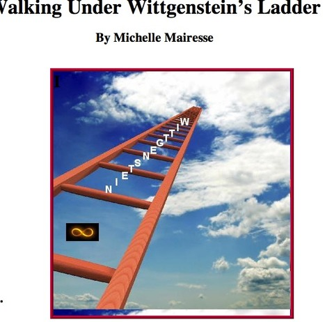 Walking Under Wittgenstein's Ladder | Voices in the Feminine - Digital Delights | Scoop.it