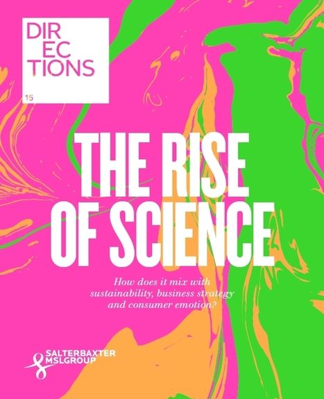 MSLGROUP - Directions 2015: The Rise of Science | Public Relations | Scoop.it